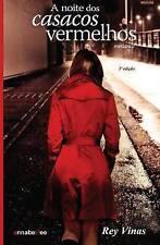 A Noite DOS Casacos Vermelhos by Rey Vinas (Paperback / softback, 2013)