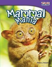 Mammal Mania (Time for Kids Nonfiction Readers: Level 3.3)