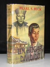 PEAR S. BUCK SIGNED UN HOGAR DIDIDIDO (A HOUSE DIVIDED) SPANISH TEXT W/ DJ 1951