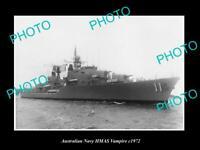 OLD POSTCARD SIZE AUSTRALIAN NAVY PHOTO OF THE HMAS VAMPIRE SHIP c1972