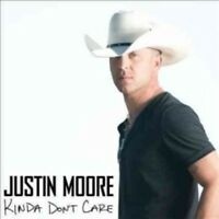 Justin Moore - Kinda Don't Care [New CD]
