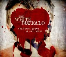 CD: THE WHITE BUFFALO Shadows Greys & Evil Ways NM Digipak