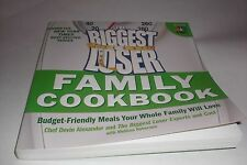 The Biggest Loser Family Cookbook : Budget-Friendly Meals Your Whole Family...
