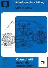 Citroën Ami 6, Reparaturanleitung Reparatur-Buch/Handbuch/Wartung