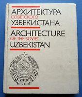 1987 Architecture of Soviet Uzbekistan T. Kadyrova Russian USSR Illustrated Book