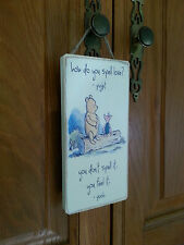 Winnie The Pooh Picture Quote Sign ,Plaque.100% Solid Wood. Shabby Chic gift #P8