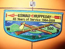 OA Eswau Huppeday 560,S-52,1964- 2009,45th Ann Lodge,VIG,Vigil Arrow,Flap,TMY,NC