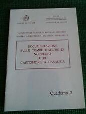 DOCUMENTAZIONE SULLE TOMBE ITALICHE DI NOCCIANO E DI CASTIGLIONE A CASAURIA