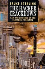 The Hacker Crackdown: Law and Disorder on the Electronic Front ,.9780140177343