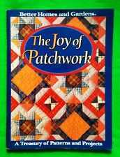 The Joy of Patchwork  -  Better Homes and Garden