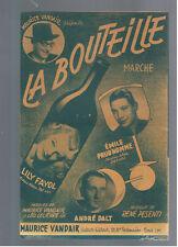 ANCIENNE PARTITION  1949  LA BOUTEILLE LILY FAYOL  MAURICE VANDAIR