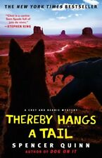 Thereby Hangs a Tail: A Chet and Bernie Mystery (T