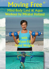 AQUACISE, & LAND EXERCISE DVD &  WATER FILL HAND WTS & by Mirabai Holland