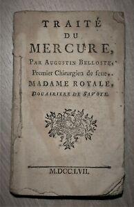 Augustin BELLOSTE TRAITE DU MERCURE 1757 Instruction usage des Pilules Belloste