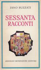 Dino Buzzati sessanta racconti Club del libro 1972 prefazione L. Bianciardi