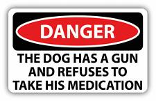 "Danger The Dog Has A Gun Sign Warning Car Bumper Sticker Decal 6"" x 4"""
