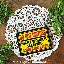 *Do Not Disturb Night Worker Sleeping *Tiny DoorKnob Sign Night Shift DecoWords