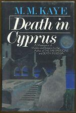 Death in Cyprus by M. M. Kaye-First U.S. Edition/DJ-1984