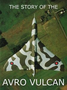 THE VULCAN STORY: FROM SPECIFICATION TO TANKER TO FALKLANDS BOMBER/ DOWNLOAD