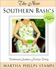 The New Southern Basics: Traditional Southern Food for Today