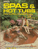 Spas and Hot Tubs : How to Plan, Install and Enjoy by Sinnes, A.