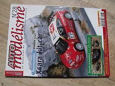 $$ Revue Auto modélisme N°28 Citroën Xsara kit car  Peugeot 206 Norev  BMW 3.0CS