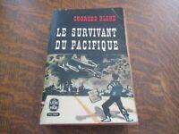 le livre de poche le survivant du pacifique - GEORGES BLOND