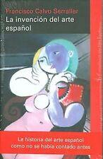 La invención del arte español. NUEVO. Nacional URGENTE/Internac. económico. ENSA