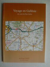 R Macé - VOYAGE EN GALLESIE ( Au coeur du pays Gallo ).2007.