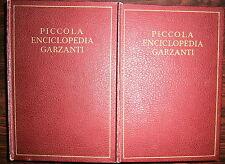 PICCOLA ENCICLOPEDIA - 2 VOLUMI # Garzanti 1952