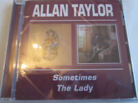 Allan Taylor - Sometimes / The Lady (1998)  CD  NEW/SEALED  SPEEDYPOST