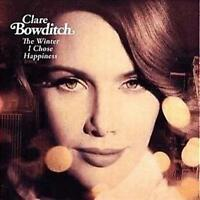 CLARE BOWDITCH The Winter I Chose Happiness CD NEW