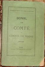 BONAL ANTOINE. COMTÉ ET COMTES DE RODEZ. 1885. EDITION ORIGINALE.