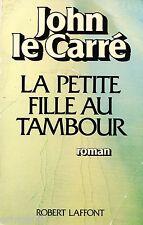 La petite fille au tambour // John Le CARRE // Espionnage // 1 ère Edition