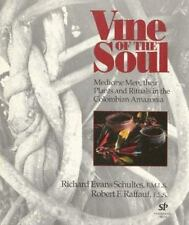 Vine of the Soul: Medicine Men, Their Plants and Rituals in the Colomb-ExLibrary