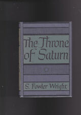 S.FOWLER.WRIGHT.THRONE OF SATURN..ARKHAM HOUSE