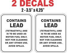 2 Large Motor Fuel Contains Lead Vinyl Decals
