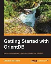 USED (VG) Getting Started with OrientDB by Claudio Tesoriero