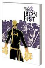 The Immortal Iron Fist The Complete Collection Tpb Complete 1 and 2 Set Tp