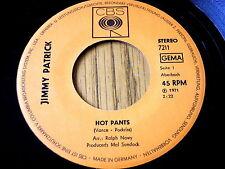 """JIMMY PATRICK - HOT PANTS  7"""" VINYL"""