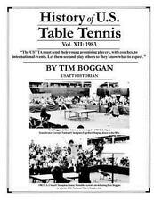 History of U. S. Table Tennis: History of U. S. Table Tennis Volume 12 by Tim...