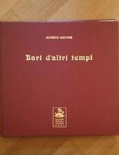 Alfredo Giovine - Bari D'Altri Tempi - Edizioni Laterza - 1980