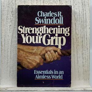 Charles Swindoll Strengthening Your Grip, 1982 Paperback