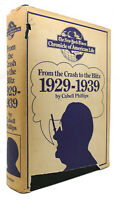 Cabell Phillips FROM THE CRASH TO THE BLITZ 1929-1939  Book Club Edition 2nd Pri