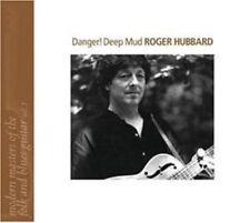 ROGER HUBBARD - DANGER-DEEP MUD  CD NEW+