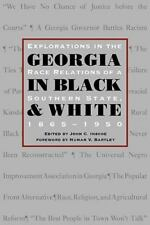 Georgia in Black and White: Explorations in Race Relations of a Southern State,