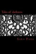 Tales of Darkness by Sara Faga (2013, Paperback)