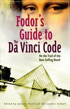 Fodors Guide to The Da Vinci Code: On the Trail of the Best-Selling Novel by Je