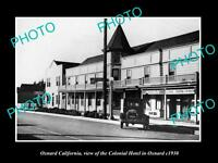 OLD LARGE HISTORIC PHOTO OF OXNARD CALIFORNIA, VIEW OF THE COLONIAL HOTEL c1930