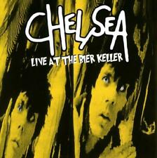 CHELSEA – LIVE AT THE BIER KELLER (NEW/SEALED) CD